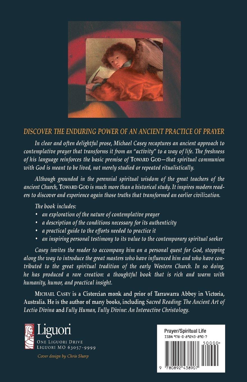 Toward God: The Ancient Wisdom of Western Prayer: Michael Casey:  9780892438907: Amazon.com: Books