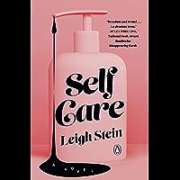 Self Care: A Novel (English Edition)