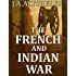 The French and Indian War: Complete Series - 6 Novels