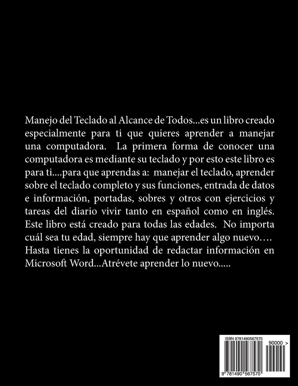 Manejo del Teclado al Alcance de Todos: Mecanografia (Series Shirley) (Volume 1) (Spanish Edition): Shirley Santiago: 9781490567570: Amazon.com: Books