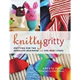 Knitty Gritty For the Absolute Beginner and The Next Steps