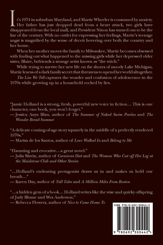 The Lies We Tell: A Novel: Jamie Holland: 9780692300442: Amazon: Books
