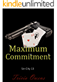 Maximum Commitment (Sin City Book 13)