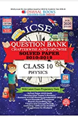 Oswaal ICSE Question Bank Class 10  Physics Chapterwise & Topicwise (For March 2020 Exam) Kindle Edition