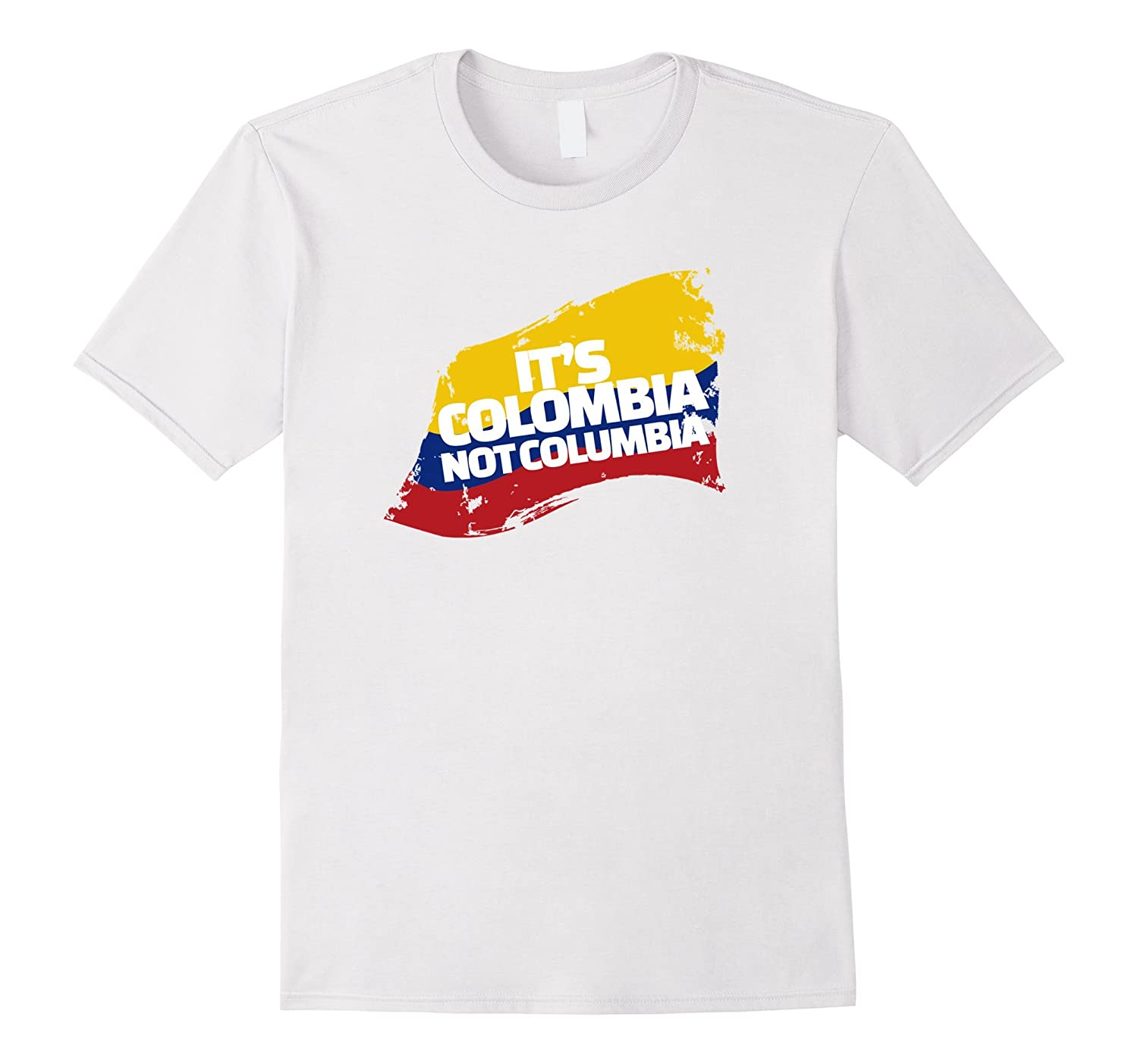 975f543ee Amazon.com  Columbia Shirt - It s Colombia! Not Columbia! - Funny Shirt   Clothing