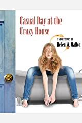 Casual Day at the Crazy House Kindle Edition