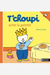 T'choupi aime la galette (French Edition) Kindle Edition