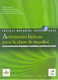 Actividades ludicas para la clase de espanol (Spanish Edition)