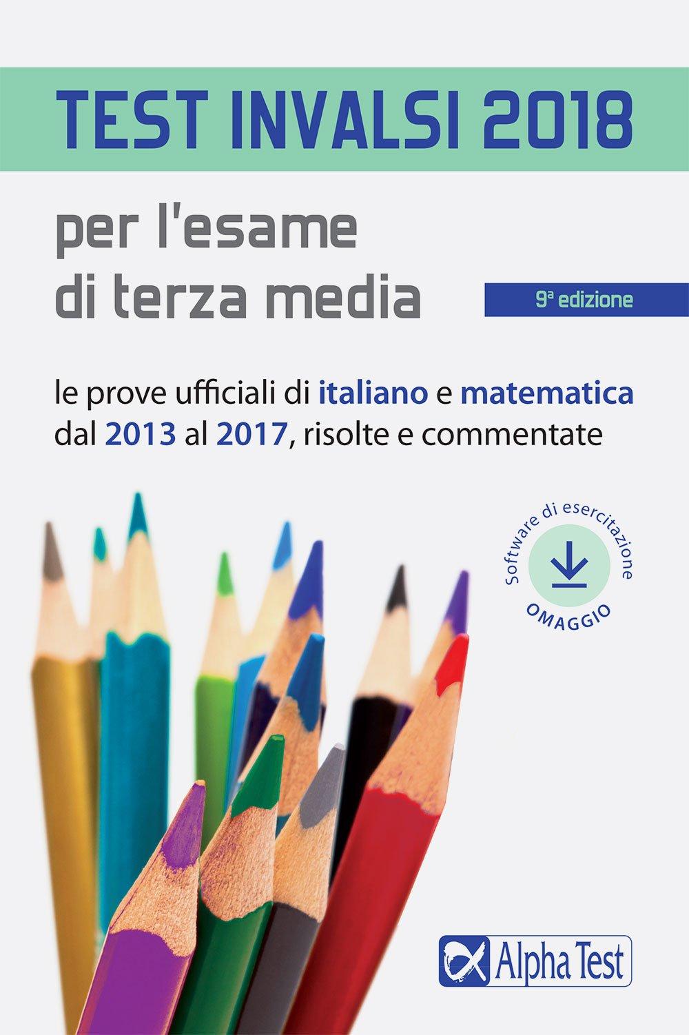Test Invalsi 2018 Per Lesame Di Terza Media Le Prove Ufficiali Di