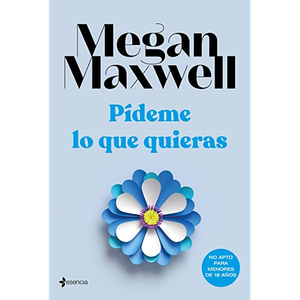 Pídeme Lo Que Quieras Spanish Edition Kindle Edition By Maxwell Megan Literature Fiction Kindle Ebooks