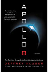 Apollo 8: The Thrilling Story of the First Mission to the Moon Kindle Edition