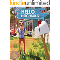 HELLO NEIGHBOR Complete Tips and Tricks - Guide - Strategy - Cheats book cover