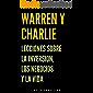 Warren y Charlie: Lecciones sobre la inversión, los negocios y la vida