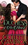 Duchess of His Heart (Seductive Scoundrels)