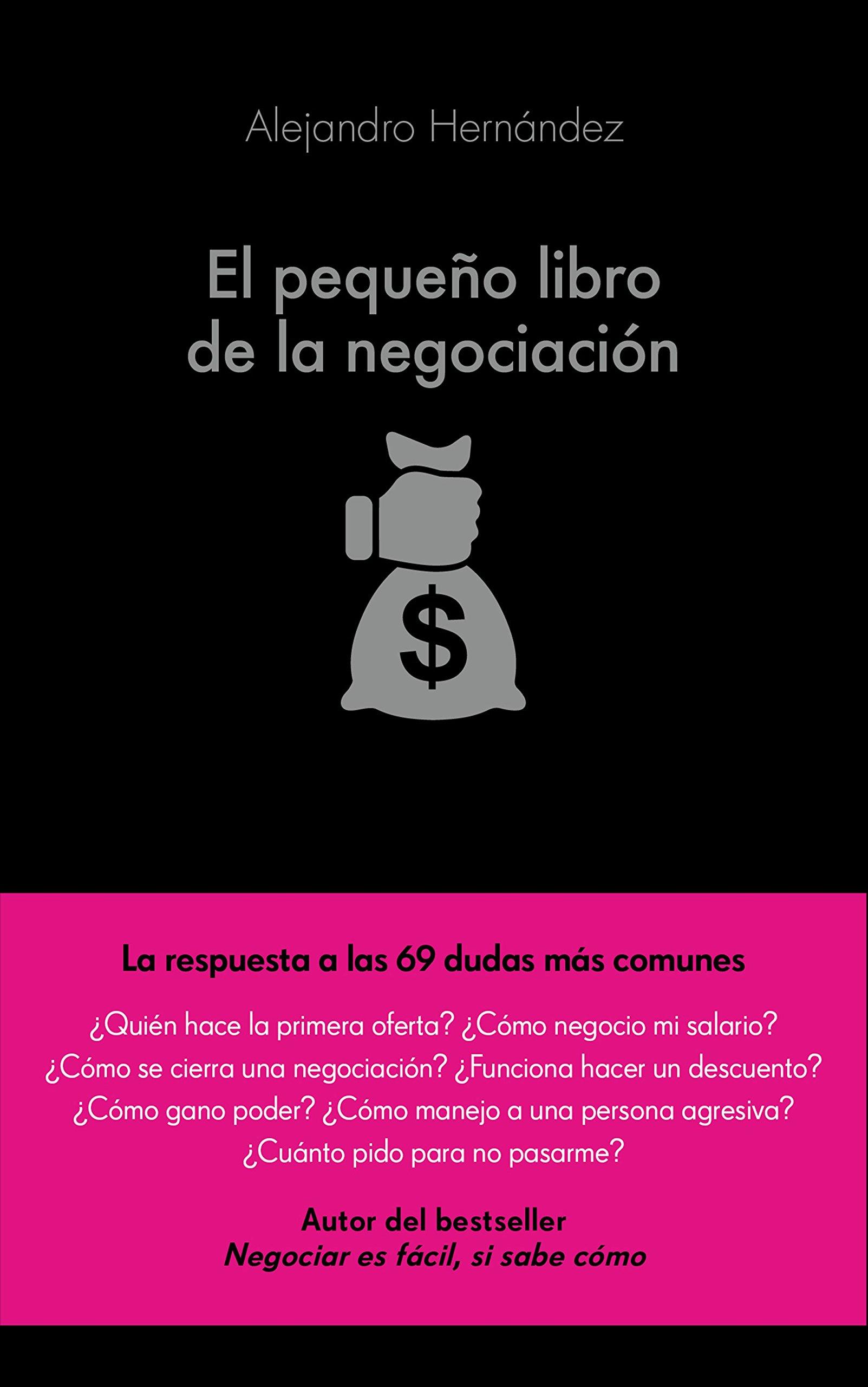 El pequeño libro de la negociación COLECCION ALIENTA: Amazon.es: Alejandro  Hernández: Libros