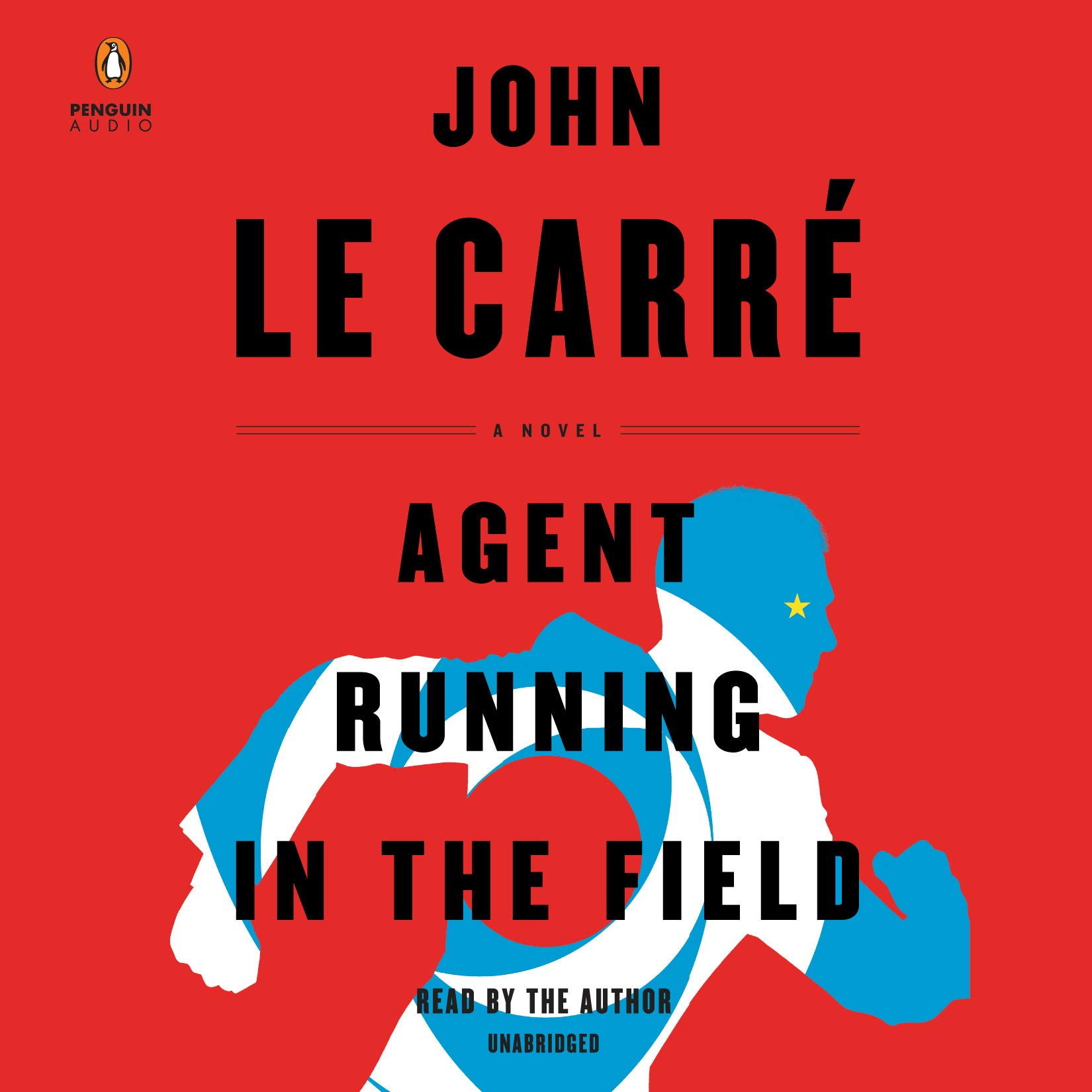 Agent Running in the Field: A Novel by Penguin Audio