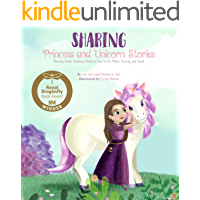 Kindness Books for Kids: Sharing: Princess and Unicorn Stories: Sharing Book Teaching Children How to Be Polite, Caring…