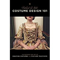 Costume Design 101: The Business and Art of Creating Costumes for Film and Television