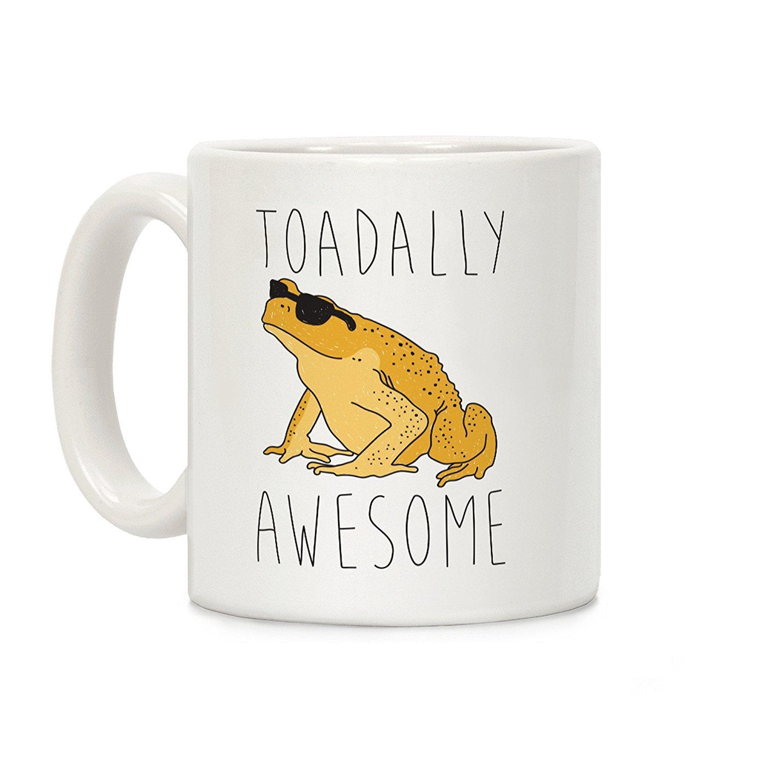 LookHUMAN Toadally Awesome White 11 Ounce Ceramic Coffee Mug