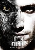 Il Destino dell'Anima (La Guerra del Crepuscolo Vol. 3)