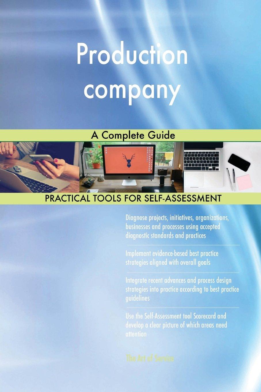 Download Production Company a Complete Guide pdf epub