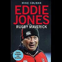 Eddie Jones: Rugby Maverick