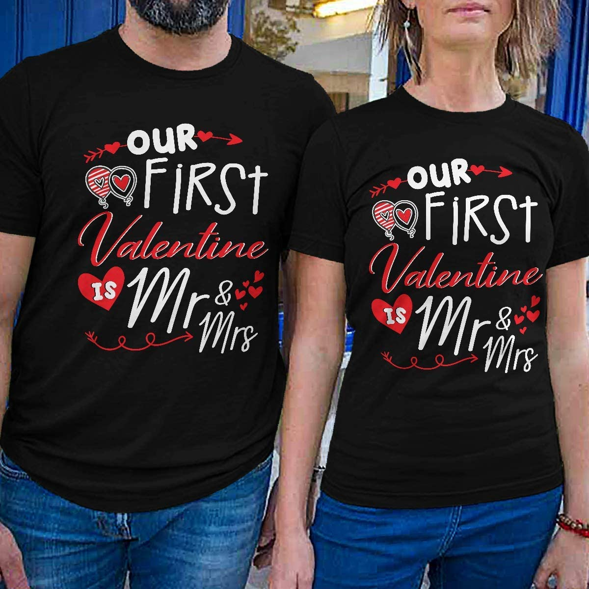 Our First Valentine is Mr /& Mrs Matching Couple Valentine Graphic Design Printing Gift Shirt