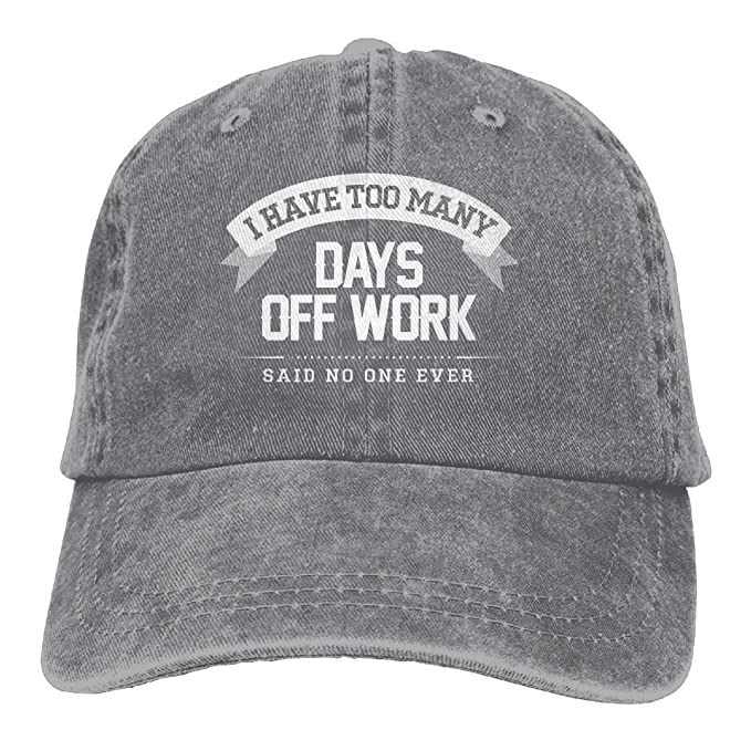 0c6afb5c21b381 I Have Too Many Days Off Work Denim Baseball Caps Hat Adjustable Cotton  Sport Strap Cap for Men Women at Amazon Men's Clothing store: