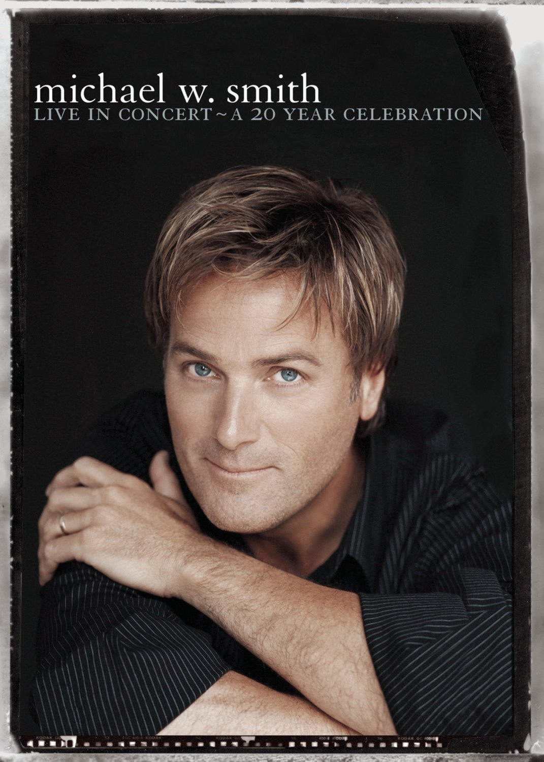 Michael W. Smith - Live in Concert: A 20 Year Celebration