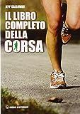Il libro completo della corsa