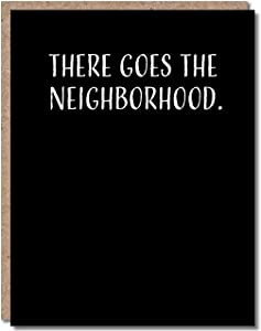 Modern Wit Funny Housewarming Card, Congratulations New House Card, New Home, New Neighbor Card, Single 4.25 X 5.5 Greeting Card With Envelope, Blank Inside