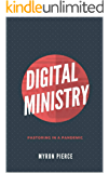 Digital Ministry: Pastoring In A Pandemic
