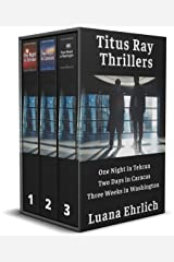 Titus Ray Thrillers Books 1, 2, & 3: (A Titus Ray Thriller Box Set) Kindle Edition