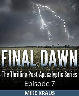 Final Dawn: Season 3 (The Thrilling Post-Apocalyptic Series)