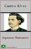 Espumas Flutuantes (Ilustrado) (Literatura da Língua Portuguesa)