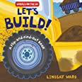Let's Build!: A Flip-and-Find-Out Book (Wheels on the Go)