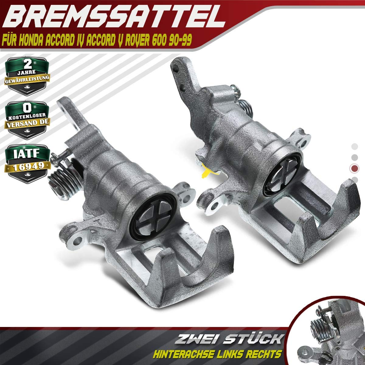 2x Bremssattel Hinten Links Rechts f/ür Accord IV Aerodeck CB Coupe CC1 Accord V CC CD CC7 CD CE CF Coupe CD7 CD9 618 620 623 RH 1990-1999 43013SN7G00
