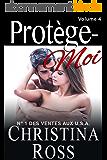 Protège-Moi: Volume Quatre