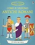 Come si vestono gli antichi romani?