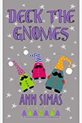 DECK THE GNOMES: A Christmas Valley Romance, Book 7 Kindle Edition