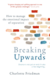 Breaking Upwards: How to manage the emotional impact of separation