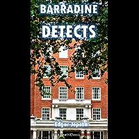 Barradine Detects (Black Heath Classic Crime)