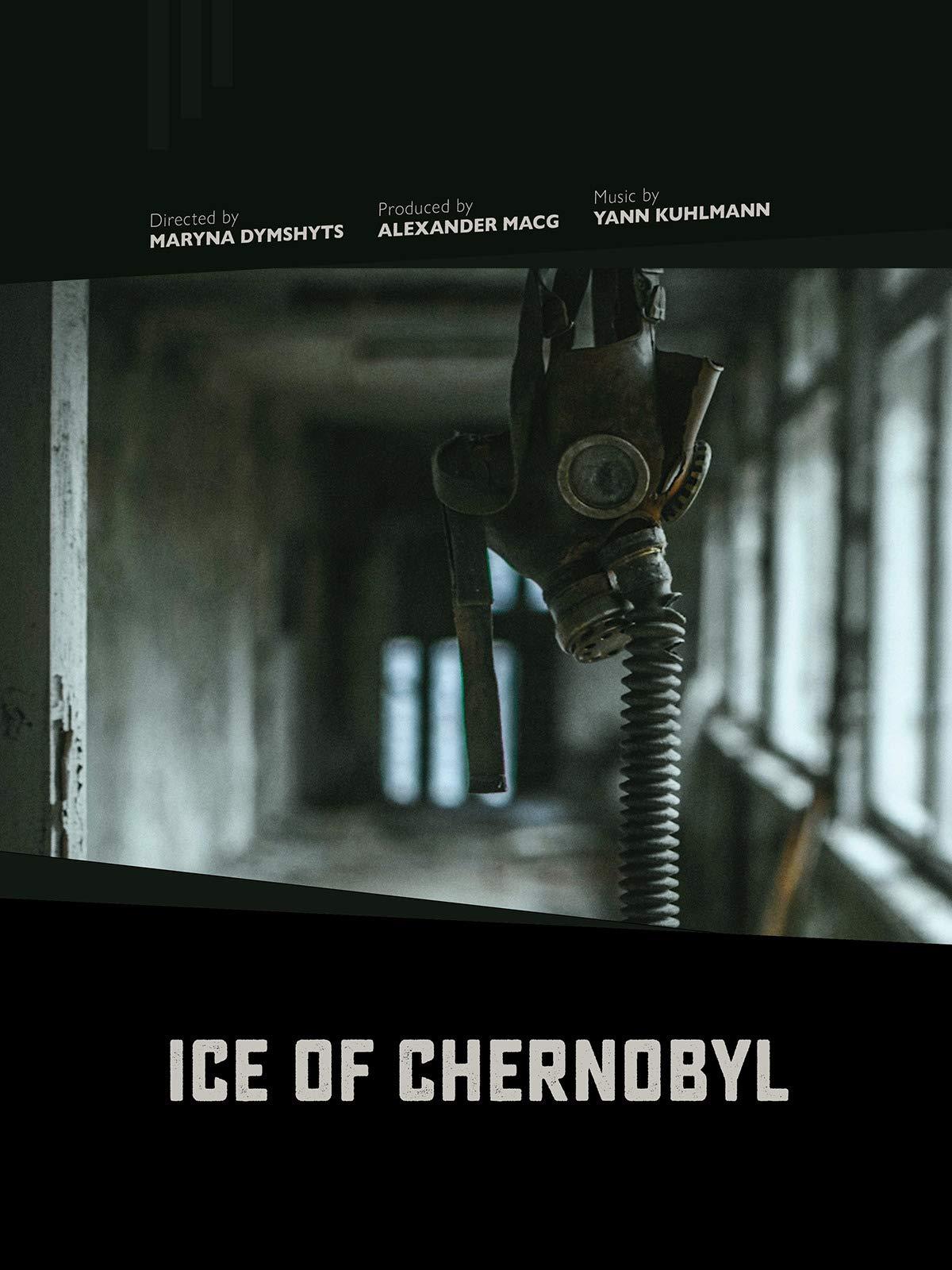 Ice of Chernobyl on Amazon Prime Video UK