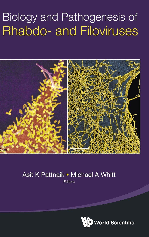 Biology and Pathogenesis of Rhabdo- and Filoviruses