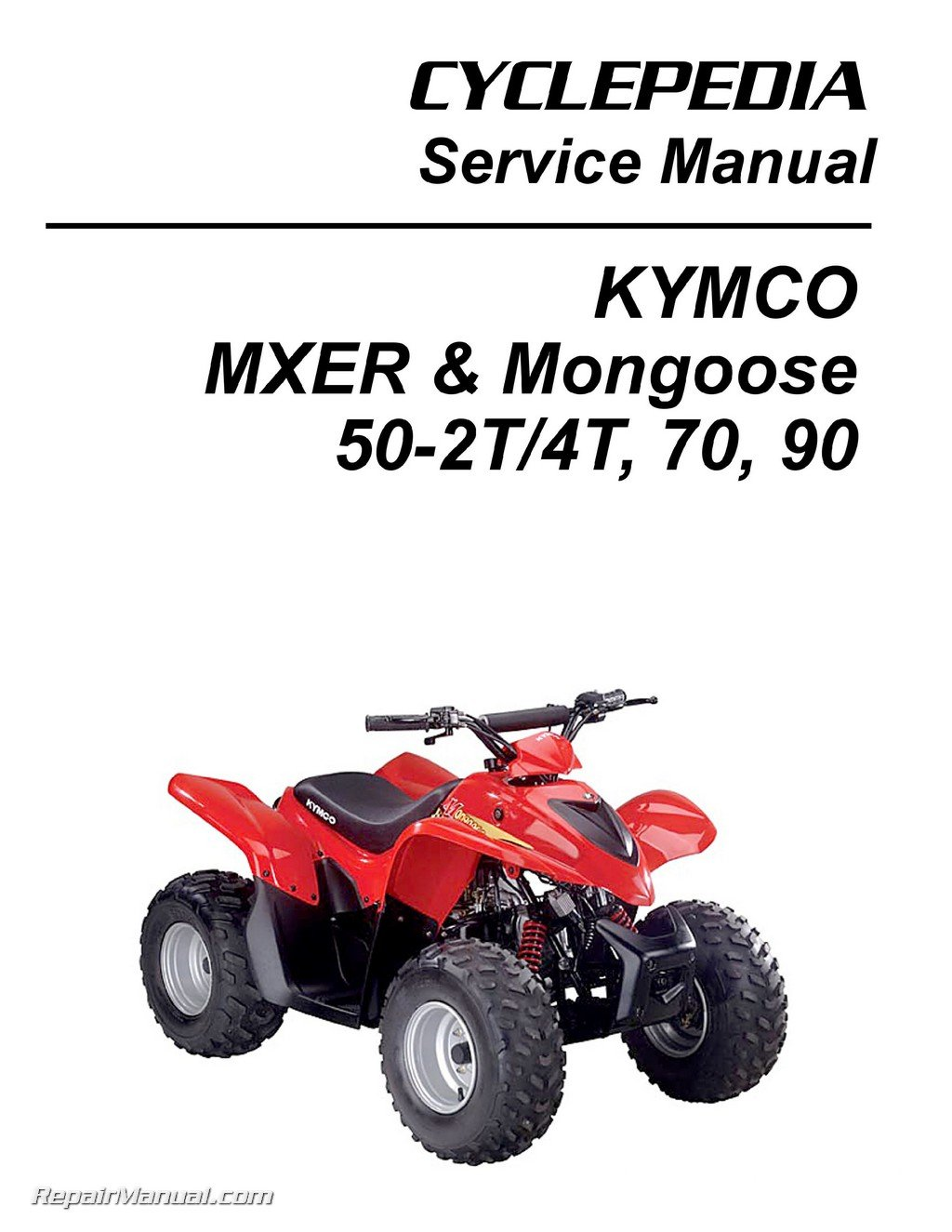 CPP-215-P KYMCO MXER & Mongoose 50-2T, 50-4T, 70 & 90cc ATV Printed Service  Manual: Manufacturer: Amazon.com: Books