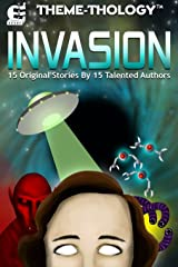 Theme-Thology: Invasion Kindle Edition