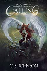 Calling: An Epic Fantasy Adventure Series (The Starlight Chronicles Book 2) Kindle Edition