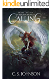 Calling: An Epic Fantasy Adventure Series (The Starlight Chronicles Book 2)