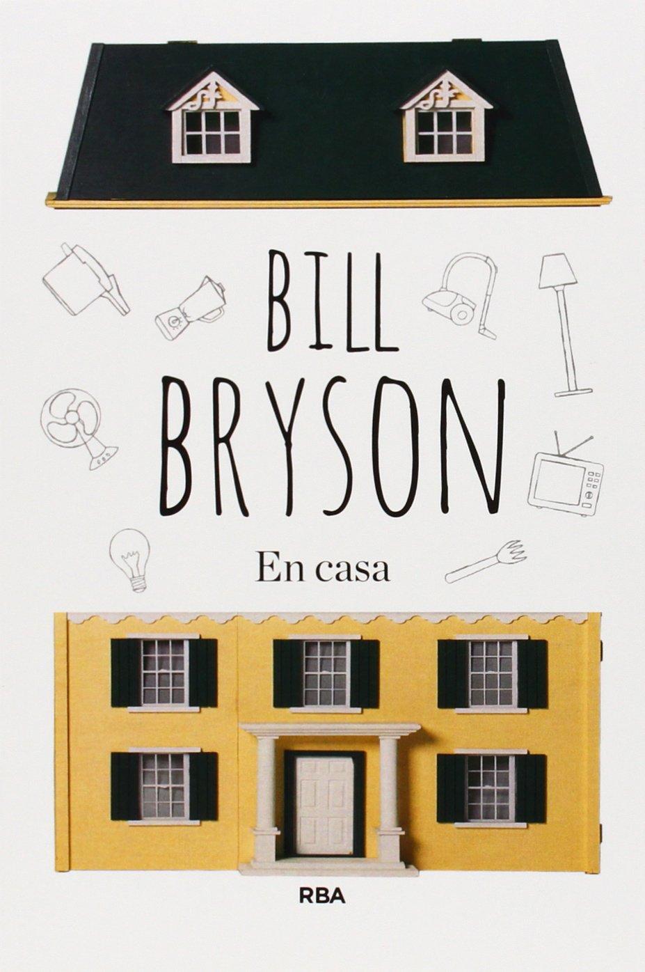 Resultado de imagen de EN CASA (EN PAPEL) BILL BRYSON