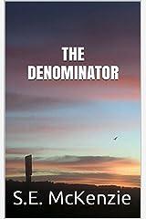 The Denominator Kindle Edition